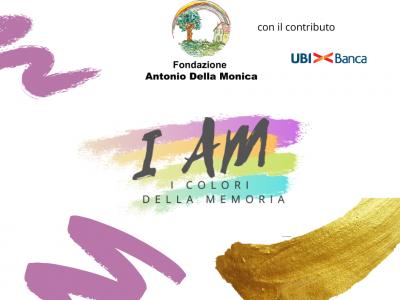 """Un nuovo progetto: """"I Am – I Colori della Memoria"""""""